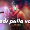 Hiphop Tamizha Vaadi Pulla Vaadi Mp3