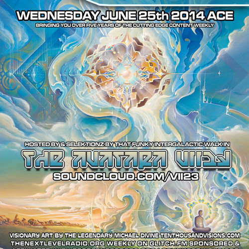 June 25th 2014 featuring Visionary art by and Exclusive Interview with MICHAEL DIVINE - VII23 hosts