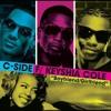 C - Side Feat. Keyshia Cole - Boyfriend, Girlfriend (TreHiggs Remix)