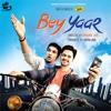 Bey Yaar Track - Rakkhad Rakkhad