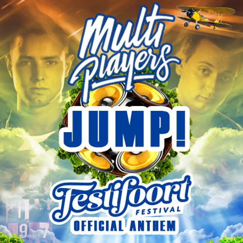Multiplayers - JUMP! (Official Festifoort Anthem)