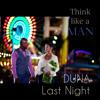 veDUNA - Last Night (think like a man)