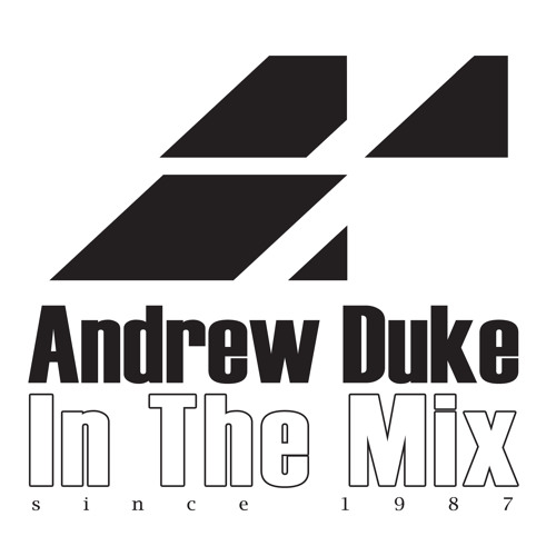 #2827 Andrew Duke In The Mix w/ Keith Anderson guest DJ mix