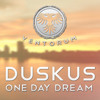 Duskus - One Day Dream [FREE DOWNLOAD]