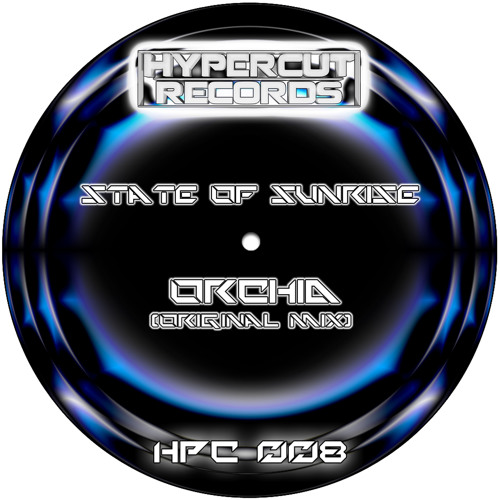 State Of Sunrise - Orchid (Original Mix) -HPC008-