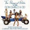 Don't Cha Got Me! The Pussycat Dolls vs. Don Diable & CiD