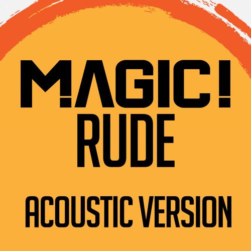 Descargar MAGIC! - Rude (Acoustic version)