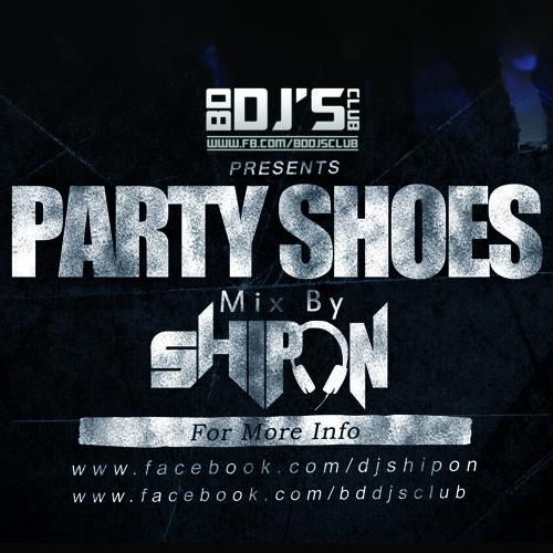 Party Shoes - Bindaas(Remix By SHIPON)