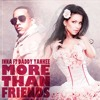 Inna Feat. Daddy Yankee - More Than Friends (Vickry Fasha Remix)