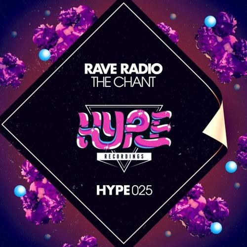 Rave Radio - The Chant