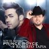 ROBERTO TAPIA FT PRINCE ROYCE  Soy el mismo (version banda) 2014 descarga gratis