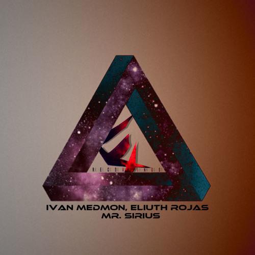 IvanMedmon & Eliuth Rojas - Mr. Serius (Original Mix)
