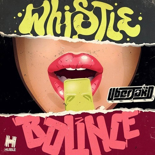 Whistle Bounce [Uberjakd VIP] *FREE DOWNLOAD* - Uberjakd