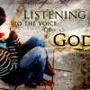 hearing and following the voice of God sat. 8/2/14 2pm