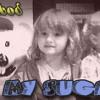 My Sugars by Ickabod
