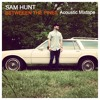 Vandalizer by Sam Hunt