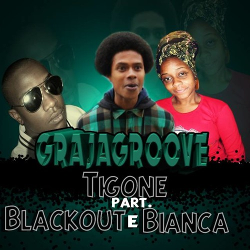 Tigone - Graja Groove Part.Blackout e Bianca