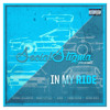 In My Ride Ft. Mikey Stylez, Aura, Chino Plush, Jafari Hues, Gionni Cassanova, Sully Bernard