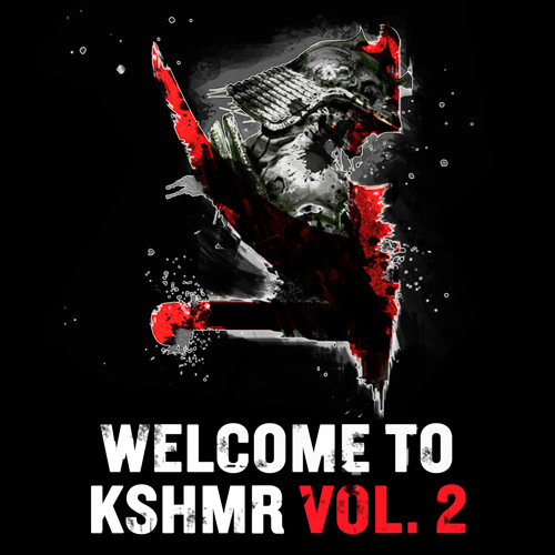 Welcome To KSHMR Vol. 2