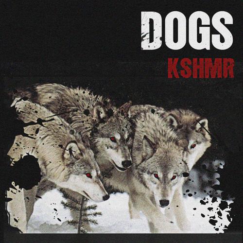 KSHMR - Dogs (Ft. Luciana)