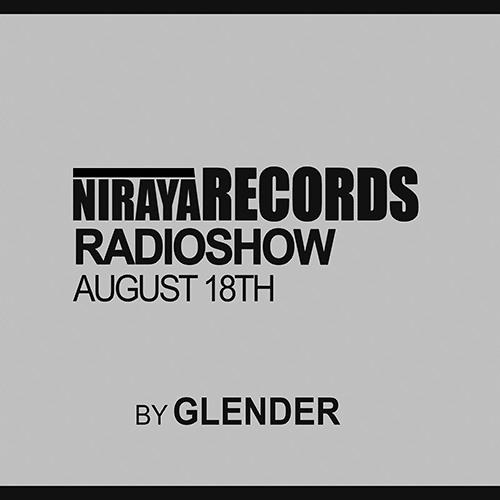Niraya Radioshow August 18Th By Glender
