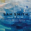 Make It To Me - Sam Smith (Inside Music Remix)+ Free Download