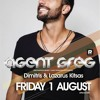 Agent Greg live at Nnoto Bains - Friday 1 August 2014