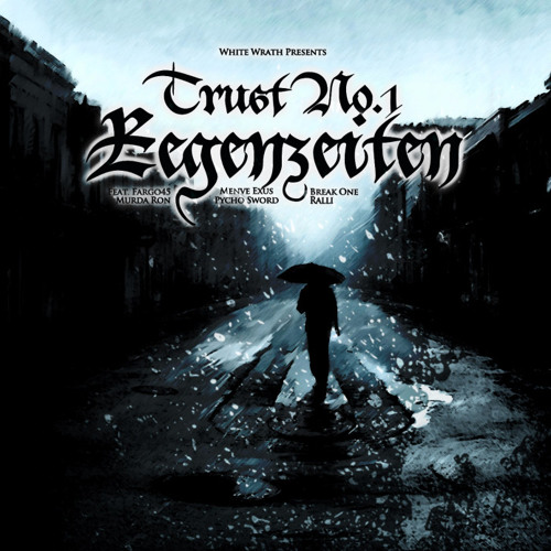 Trust No.1 - Abschiedsbrief (ft. Ron)