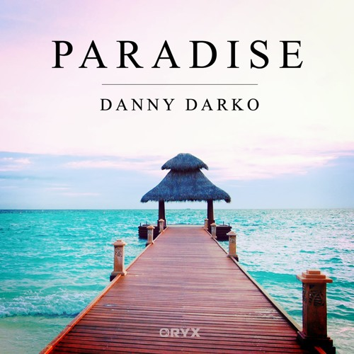 Danny Darko - Paradise (Club Mix)