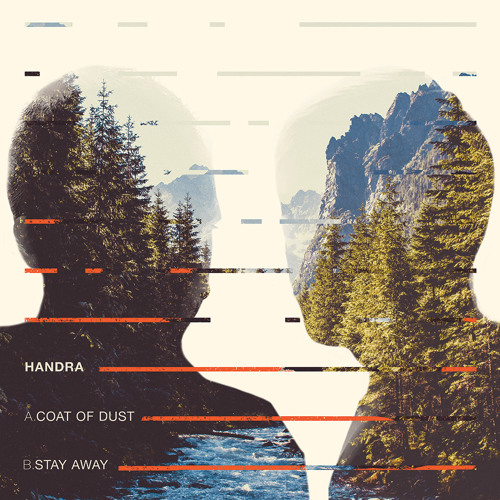 HANDRA - Coat of Dust / Stay Away