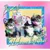 小猫家寿利&猫母麗羅withキャットウォーカーズ/ちゃんねこ音頭(JULIE LOVES THE CAT REMIX)