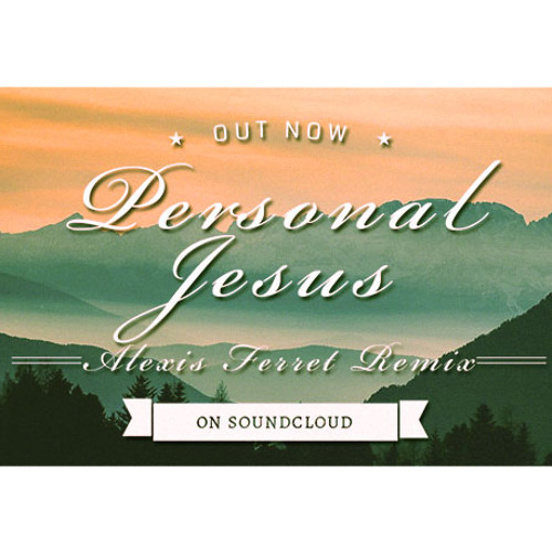 Depeche Mode - Personal Jesus (Alexis Ferret Remix)