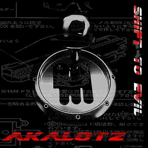Akalotz - Shift To Evil (Snippets)