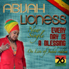 Every Day Is A Blessing - Abijah Lioness & Unidade76