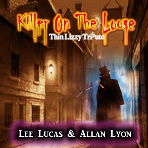 Lee Lucas & Allan Lyon - Killer On The Loose (Thin Lizzy Tribute)