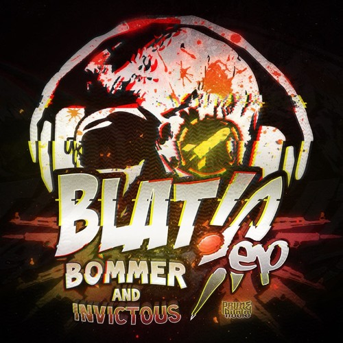 Bommer & Invictous - Blat! [OUT NOW]