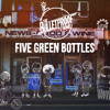 The Bulletproof Bomb - Five Green Bottles