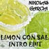 Limon Con Sal (Intro Edit Nikolas Garcia)*SALSA CHOKE* - Rimante Feat El Santy
