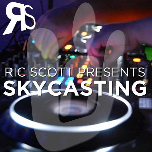 Ric Scott Presents - Skycasting Episode 35