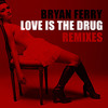 Bryan Ferry - Love Is The Drug (Bastian Vilda Remix)