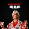 Mike Hardy - Ric Flair (Prod. Kritikal Levelz)