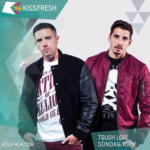 Tough Love - Kiss Fresh 10/08/14