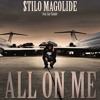 $tilo Magolide Ft Jay Claud3 - All On Me (Dirty Version)