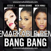Jessie J - Ariana Grande - Nicky Minaj - Bang Bang (reMarkable reMix)