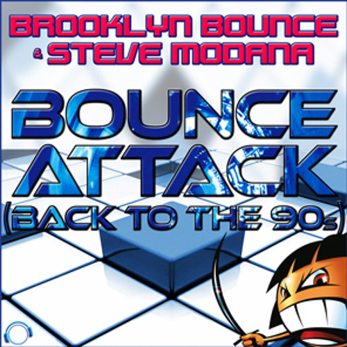 Brookyn Bounce & Steve Modana - Bounce Attack (Back To The 90s) (Stefano Iezzi & Twistexx Remix) sc