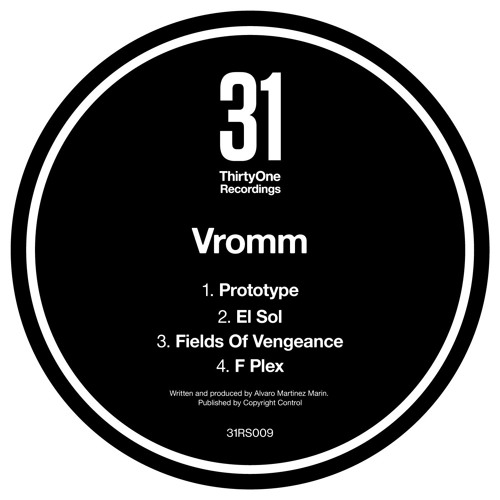 Vromm - Fields Of Vengeanze - ThirtyOne Recordings