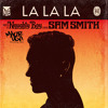Naughty Boy feat. Sam Smith - La La La (Maor Levi Bootleg Mix)