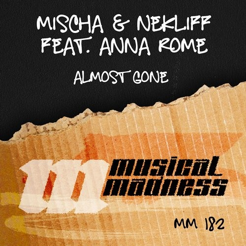 "Mischa & NekliFF Feat. Anna Rome - Almost Gone [Cut from ""MAXXIMAZE ON AIR 008"" by Blasterjaxx]"