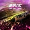 Mr  Probz - Waves (Roter & Lewis Edit) [Lyrics]