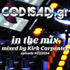 God Is A DJ In The Mix Ep22 w Kirk Carpenter